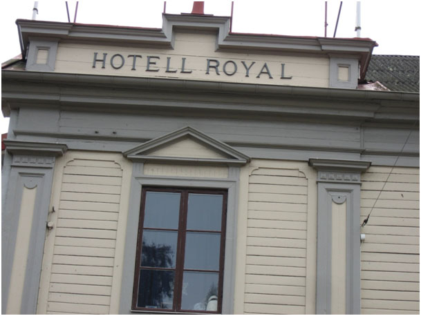 Byggnad med texten Hotell Royal